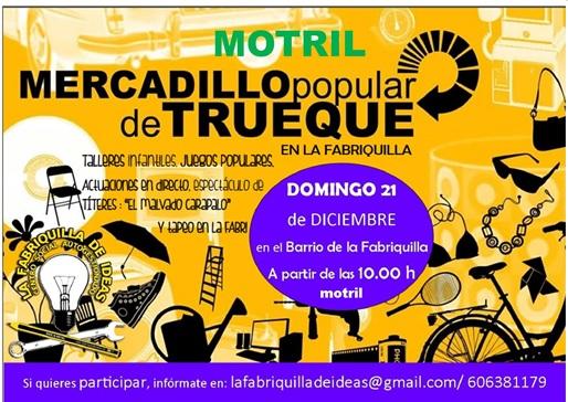 El Domingo 21 de diciembre La Plaza de la Fabriquilla en Motril, acogerá  un I Mercadillo de Trueque