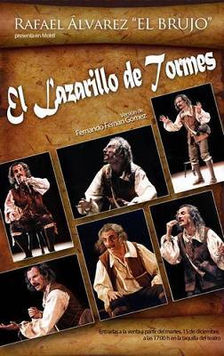 """El próximo domingo en el Teatro Calderón de Motril """"El Lazarillo de Tormes"""" por Rafael Alvarez el Brujo"""