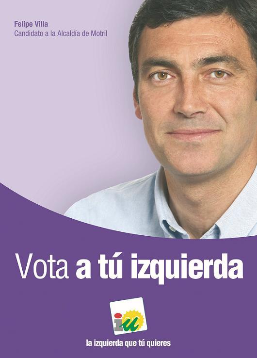 Felipe Villa (IU): Vota a tú izquierda