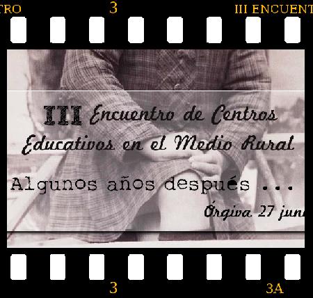 III Encuentro de Centros Educativos en el Medio Rural en Orgiva