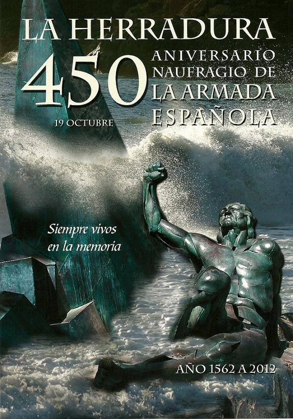 CARTEL CONMEMORATIVO DEL 450 ANIVERSARIO DEL NAUFRAGIO DE LA ARMADA ESPAÑOLA EN LA HERRADURA