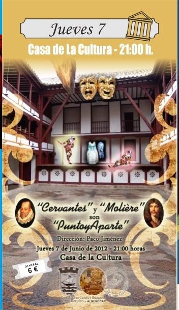 """La compañía teatral,  Punto y Aparte, presenta en Almuñécar la divertida  comedia """"Cervantes y Moliere son Punto y Aparte"""""""