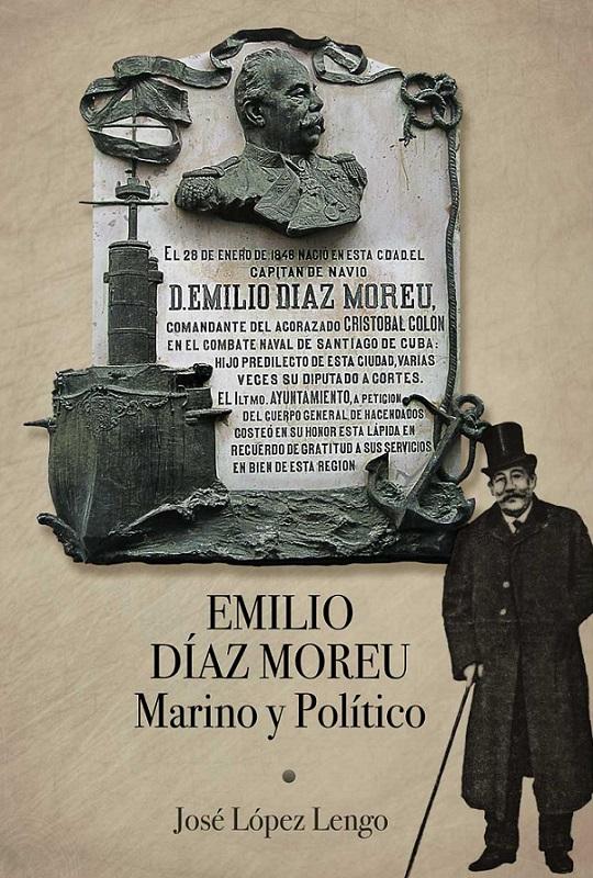 José López Lengo presenta su libro Emilio Díaz Moreu marino y político