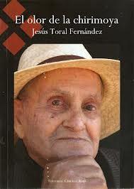 """El periodista  Jesús Toral presenta en Almuñécar su novela """"El olor de la chirimoya"""""""
