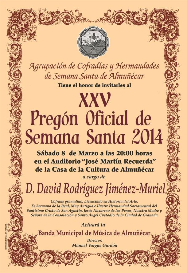 El cofrade granadino David Rodríguez Jiménez- Muriel dará el XXV Pregón de la Semana de Almuñécar 2014