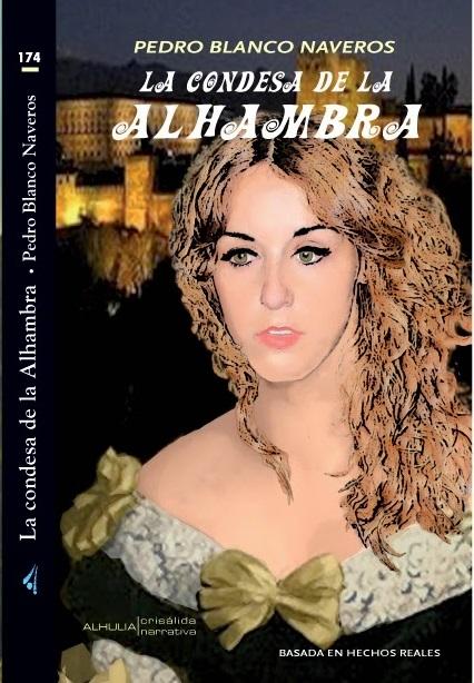 """Alhulia presenta la novela """"La condesa de la Alhambra"""" de Pedro Blanco Naveros"""