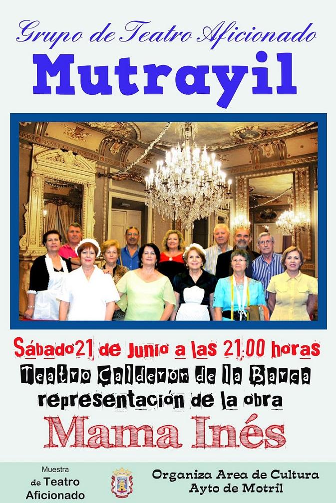 El grupo de teatro Mutrayil representa en el Calderón la obra Mama Inés