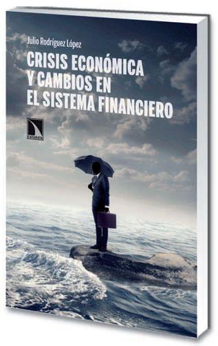 """Julio Rodríguez López presenta su libro """"Crisis económica y cambios en el sistema financiero""""´"""