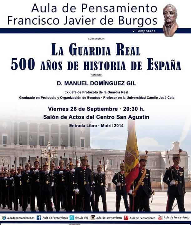 """""""La Guardia Real 500 años de historia"""" en el Aula de Pensamiento de Motril"""