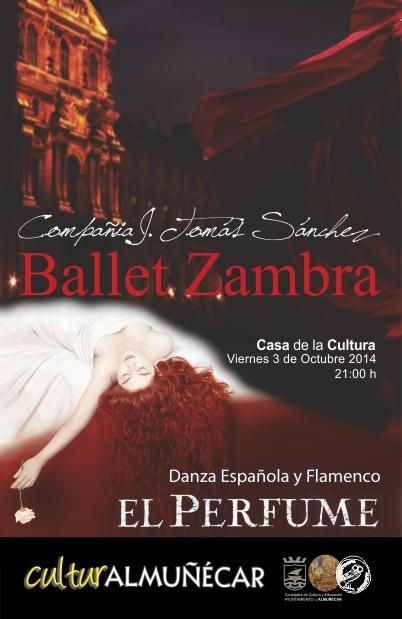 El Ballet Zambra elije Almuñécar para  realizar este viernes el pre-estreno del espectáculo El Perfume