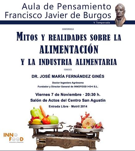 José María Fernández Ginés hablará en el Aula de Pensamiento sobre los mitos y realidades de la alimentación