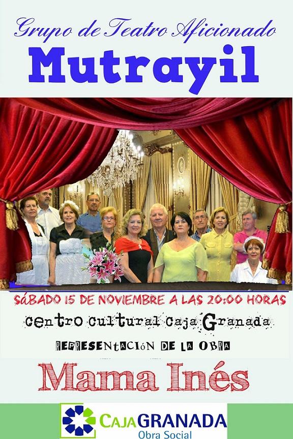 """El grupo de teatro Mutrayil pone en escena el 15 de noviembre """"Mama Inés"""""""