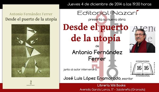 Antonio Fernández Ferrer presenta en Salobreña «Desde el puerto de la utopía»